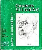 CHARLES VILDRAC - Poètes d'aujourd'hui
