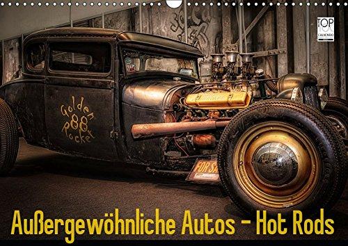 Außergewöhnliche Autos - Hot Rods (Wandkalender 2019 DIN A3 quer): Hot Rods, Autos (Monatskalender, 14 Seiten ) (CALVENDO Mobilitaet)