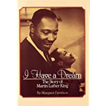 I Have a Dream: The Story of Martin Luther King (Scholastic Biography) by Davidson, Margaret (1991) Paperback