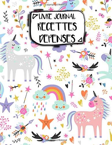 Livre Journal Recettes Dépenses: A4 -106 pages - Licornes - couverture souple glossy - AutoEntrepreneur - Budget - micro BIC - micro BNC par AEStark