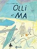 Olli et Ma | Lindström, Eva (1952-....). Auteur