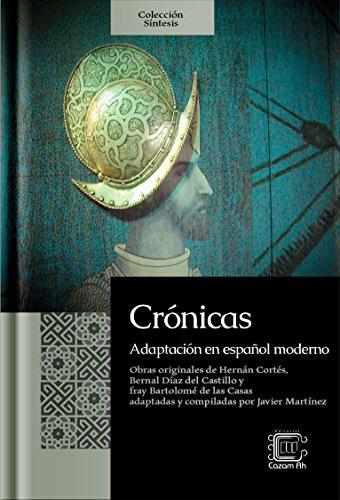 Crónicas: Adaptación en español moderno (Colección Síntesis nº 3) por Francisco Javier Martínez Melgar
