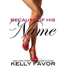 Because of His Name (For His Pleasure, Book 23) (English Edition)
