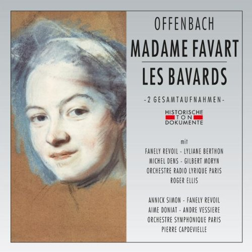 Madame Favart/Les Bavards [Import allemand]