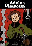 Adele Blanc-Sec 9/Le Labyrinthe Infernal (French Edition) by Jacques Tardi (2007-10-24)