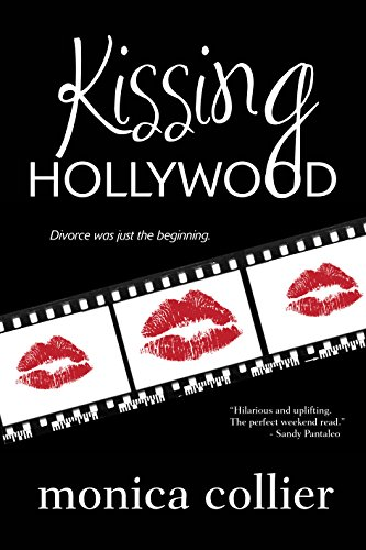 Kissing Hollywood by [Collier, Monica]