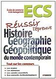 Réussir l'épreuve d'Histoire Géographie - Classes prépas commerciales ECS