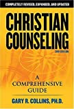 Christian Counseling 3rd Edition: Revised and Updated