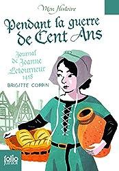 Pendant la guerre de cent ans, Journal de Jeanne Letourneur, 1418