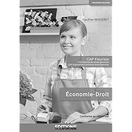 Corrige Économie Droit Cap Fleuriste Troisième Édition (Livre du Professeur)