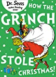 How the Grinch Stole Christmas (Dr. Seuss)