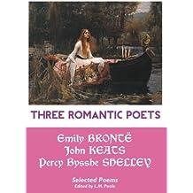 Three Romantic Poets: Selected Poems