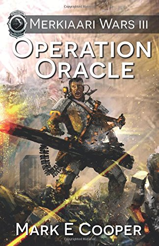 Operation Oracle: Merkiaari Wars: Volume 3