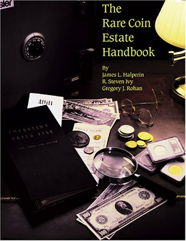 The Rare Coin Estate Handbook by R. Steven Ivy (2000-10-01)