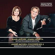 André Mathieu: Concerto Nr. 3 / Gershwin: An American in Paris