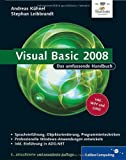 Visual Basic 2008: Das umfassende Handbuch (Galileo Computing)