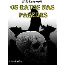 Os Ratos nas Paredes: (Portuguese Edition) (Contos Seletos de Horror Clássico Livro 4)
