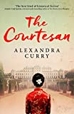 Front cover for the book The Courtesan by Alexandra Curry
