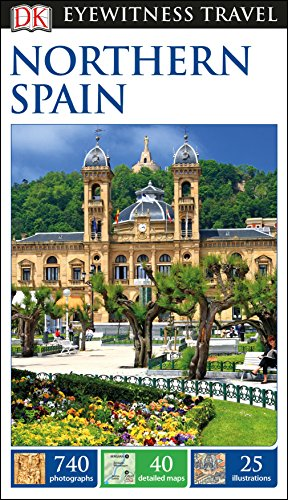 DK Eyewitness Travel Guide: Northern Spain por Dk Travel
