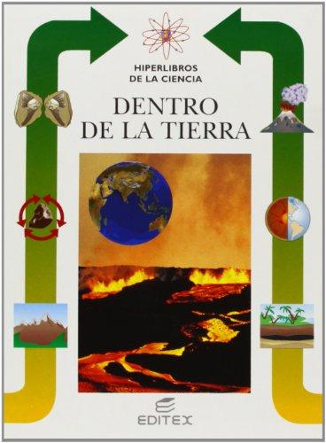 Dentro de la Tierra (Hiperlibros de la Ciencia) por Lorenzo Pinna
