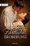 Zärtliche Eroberung (Digital Edition) von Sylvia Andrew