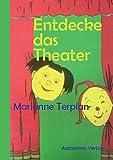 Entdecke das Theater: Selbstlernheft (Entdecke ... / Selbstlernhefte)