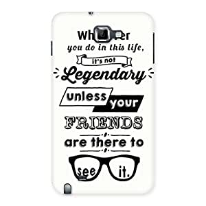 Neo World Friends Are Important Back Case Cover for Galaxy Note