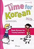 Time for Korean Book 1: Basic Korean for Young Learners