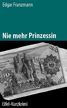Descargar Libro Kindle Nie mehr Prinzessin Epub Gratis