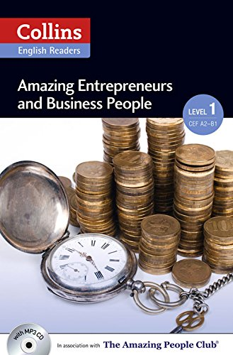 Amazing Entrepreneurs & Business People: A2 (Collins Amazing People ELT Readers)