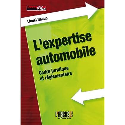 L'expertise automobile : Aspects juridiques et pratiques de la profession