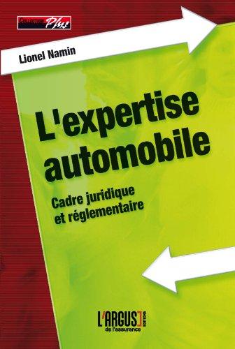 L'expertise automobile : Aspects juridiques et pratiques de la profession par Lionel Namin