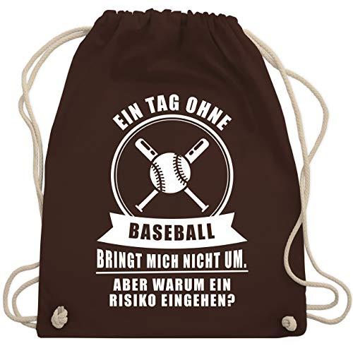Sonstige Sportarten - Ein Tag ohne Baseball bringt mich nicht um. - Unisize - Braun - WM110 - Turnbeutel und Stoffbeutel aus Bio-Baumwolle