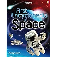 First Encyclopedia of Space (Usborne First Encyclopaedias) (Internet Linked)