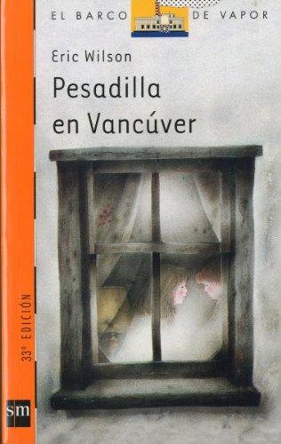 Pesadilla en Vancúver (Barco de Vapor Naranja)