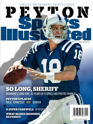 sports-illustrated-peyton-manning-retirement-tribute-issue-indianapolis-colts-cover-so-long-sheriff