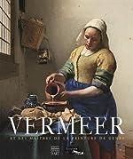 Vermeer et les maîtres de la peinture de genre de Adriaan-E Waiboer