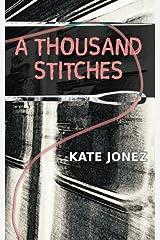 A Thousand Stitches Paperback