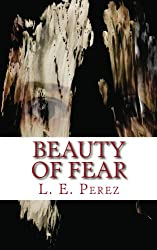 Beauty Of Fear
