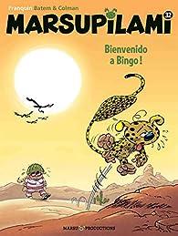 Marsupilami, tome 32 : Bienvenido a Bingo ! par Stéphane Colman