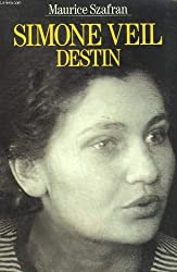 Simone Veil : Destin