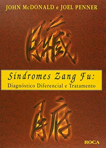 Sindromes Zang Fu. Diagnostico Diferencial E Tratamento (Em Portuguese do Brasil)