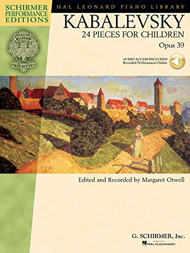 Kabalevsky - 24 Pieces for Children, Opus 39