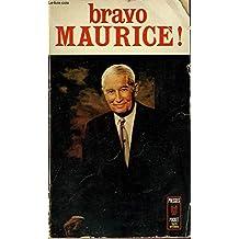 Bravo maurice