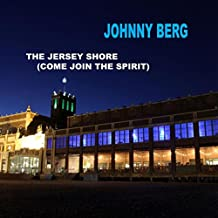 The Jersey Shore (Come Join the Spirit)
