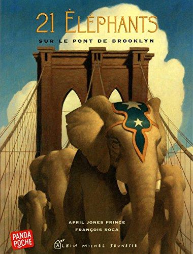 21 Eléphants sur le pont de Brooklyn par April Jones Prince