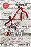 Your Undergraduate Psychology (Bps Student Guides)