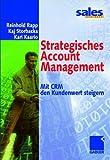 Strategisches Account Management . Mit CRM den Kundenwert steigern