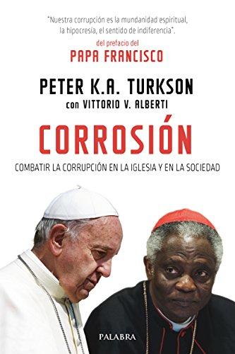 Corrosión (Mundo y Cristianismo) por Peter K.A. Turkson