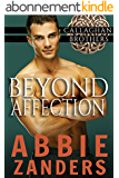 Beyond Affection: Callaghan Brothers, Book 6 (English Edition)